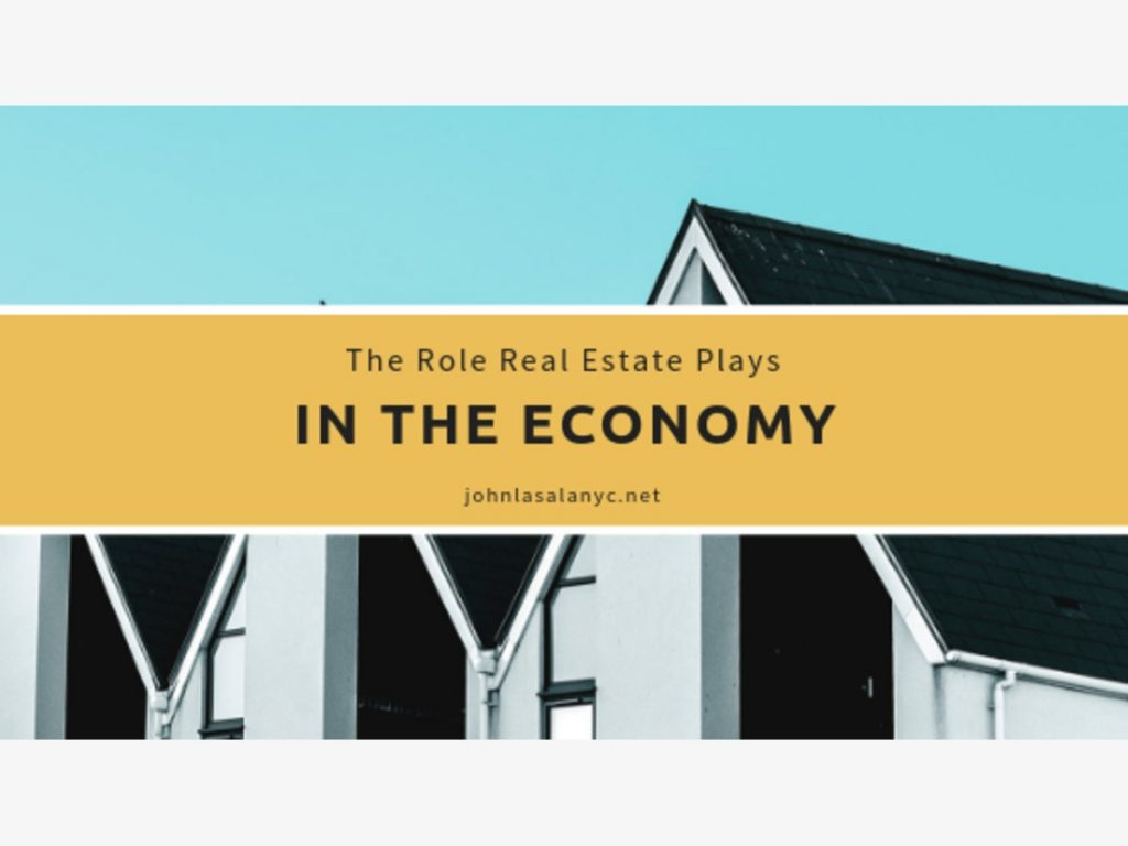 the role real estate plays in the economy john lasala 1548373192 4034 1024x768 - How Real Estate Helps The Economy