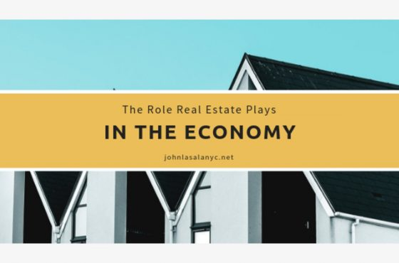 the role real estate plays in the economy john lasala 1548373192 4034 560x370 - How Real Estate Helps The Economy