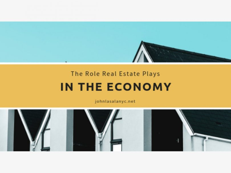 the role real estate plays in the economy john lasala 1548373192 4034 810x608 - How Real Estate Helps The Economy